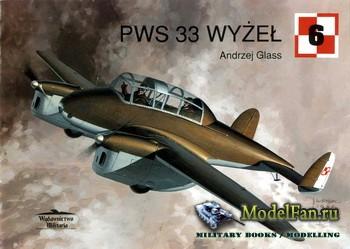 Wydawnictwo Militaria (Avia Series №6) - PWS 33 WYZEL