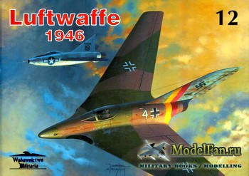 Wydawnictwo Militaria (Avia Series №12) - Luftwaffe 1946