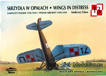 Wydawnictwo Militaria (Avia Series №13) - Wings in Distress