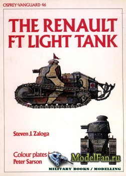 Osprey - Vanguard 46 - The Renault FT Light Tank