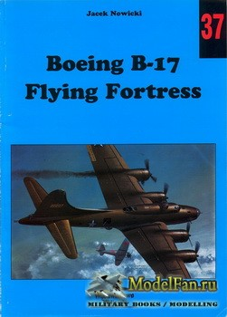 Wydawnictwo Militaria №37 - Boeing B-17 Flying Fortress