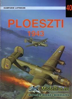 Wydawnictwo Militaria №40 - Ploeszti 1943