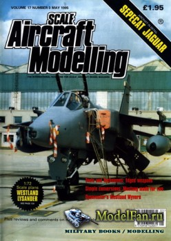 Scale Aircraft Modelling (May 1995) Vol.17 №3