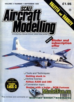 Scale Aircraft Modelling (September 1995) Vol.17 №7
