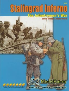 Concord 6509 - Stalingrad Inferno: The Infantryman's War (Gordon, and Ronald Volstad Rottman)