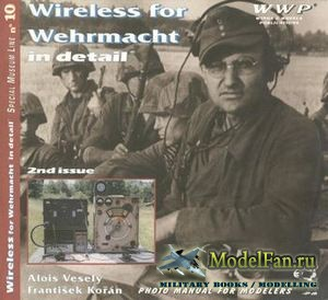 WWP Special Museum Line №10 - Wireless for Wehrmacht in Detail