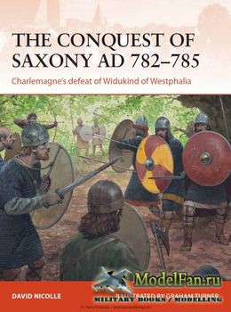 Osprey - Osprey Campaign 271 - The Conquest of Saxony AD 782-785