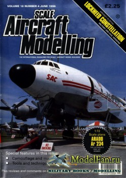 Scale Aircraft Modelling (June 1996) Vol.18 №4