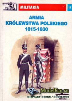 Wydawnictwo Militaria (Militaria №12) - Armia Krolestwa Polskiego 1815-1830