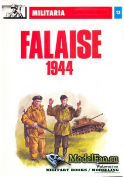 Wydawnictwo Militaria (Militaria №13) - Falaise 1944