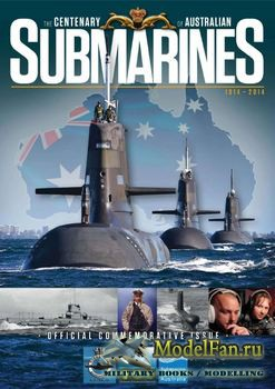 The Centenary of Australian Submarines 1914-2014