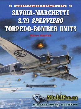 Osprey - Combat Aircraft 106 - Savoia-Marchetti S.79 Sparviero Torpedo-Bomb ...