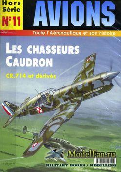 Avions Hors-Serie №11 - Les Chasseurs Caudron: CR.714 et Derives
