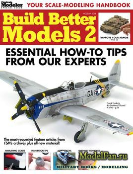 FineScale Modeler Special - Build Better Models 2