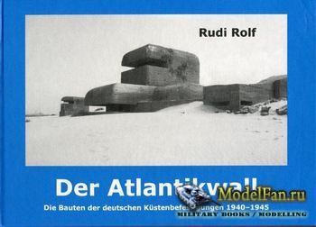 Der Atlantikwall (Rudi Rolf)