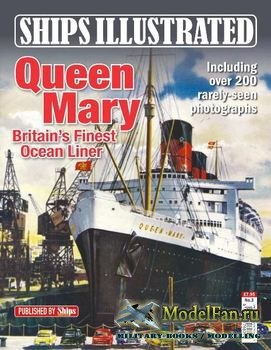 Ships Illustrated - RMS Queen Mary