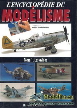 L'Encyclopedie du Modelisme Tome 1: Les Avions