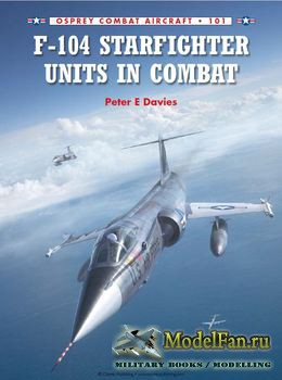 Osprey - Combat Aircraft 101 - F-104 Starfighter Units in Combat