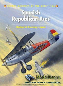 Osprey - Aircraft of the Aces 106 - Spanish Republican Aces