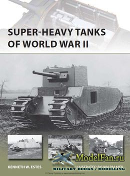 Osprey - New Vanguard 216 - Super-Heavy Tanks of World War II