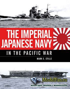 Osprey - General Military - The Imperial Japanese Navy: In the Pacific War