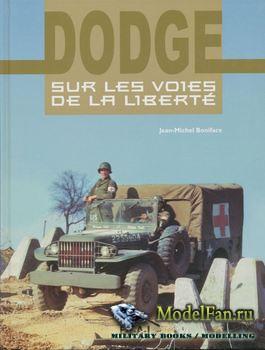 Dodge: Sur les Voies de la Liberte (J.M. Boniface)