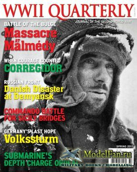WWII Quarterly (Spring 2013)