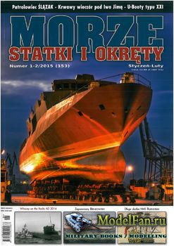 Morze Statki i Okrety №1-2/2015