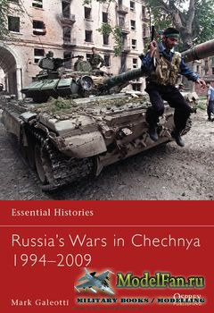 Osprey - Essential Histories 78 - Russia's Wars in Chechnya 1994-2009