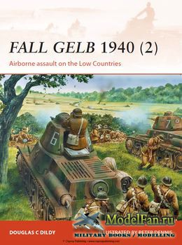 Osprey - Campaign 265 - Fall Gelb 1940 (2): Airborne assault on the Low Cou ...