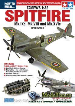 How To Build... Tamiya's 1:32 - Spitfire Mk.IXc, Mk.VIII and Mk.XVIe