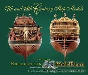 17th and 18th Century Ship Models (Arnold and Henry Kriegstein)