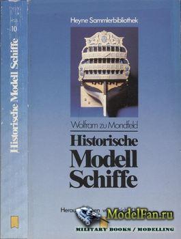 Historische Modell Schiffe (Wolfram zu Mondfeld)