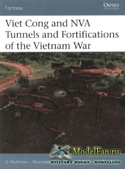 Osprey - Fortress 48 - Viet Cong and NVA Tunnels and Fortifications of the  ...