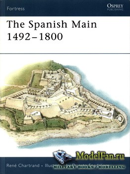 Osprey - Fortress 49 - The Spanish Main 1492-1800