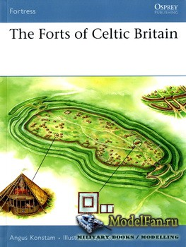 Osprey - Fortress 50 - The Forts of Celtic Britain