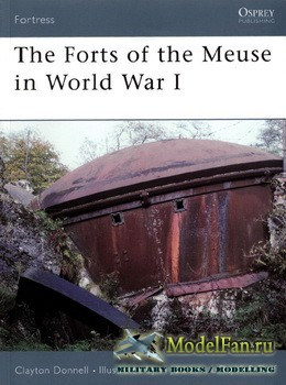 Osprey - Fortress 60 - The Forts of the Meuse in World War I