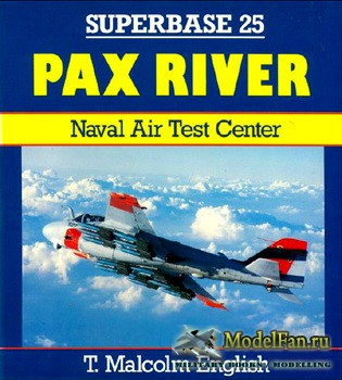 Osprey - Superbase 25 - Pax River: Naval Air Test Center