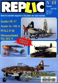 Replic №68 (1997) - Supermarine Seafire FR 47, Arado Ar 196 A, PFALZ D III, ...