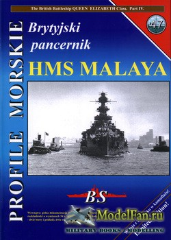 Profile Morskie 47 - Brytyjiski Pancernik HMS Malaya