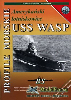 Profile Morskie 51 - American Aircraft Carrier USS Wasp