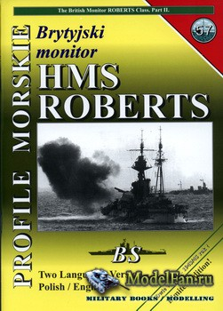 Profile Morskie 57 - British Monitor HMS Roberts Class (Part 2)