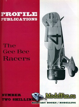 Profile Publications - Aircraft Profile №51 - The Gee Bee Racers