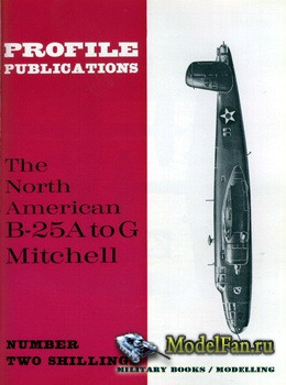 Profile Publications - Aircraft Profile №59 - The North American B-25A to G ...