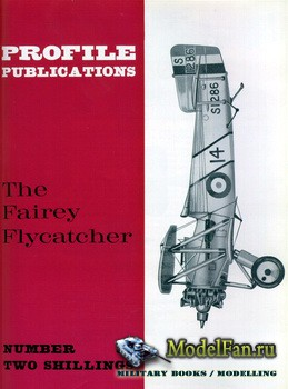 Profile Publications - Aircraft Profile №56 - The Fairey Flycatcher