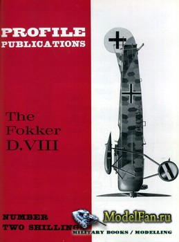 Profile Publications - Aircraft Profile №67 - The Fokker D.VIII