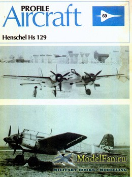 Profile Publications - Aircraft Profile №69 - Henschel Hs 129