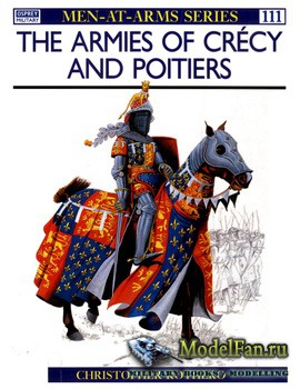 Osprey - Men-at-Arms 111 - The Armies of Crecy and Poitiers