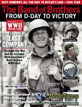 The Band of Brothers: from D-Day to Victory - America in WWII Special