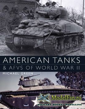 Osprey - General Military - American Tanks & AFVs of World War II